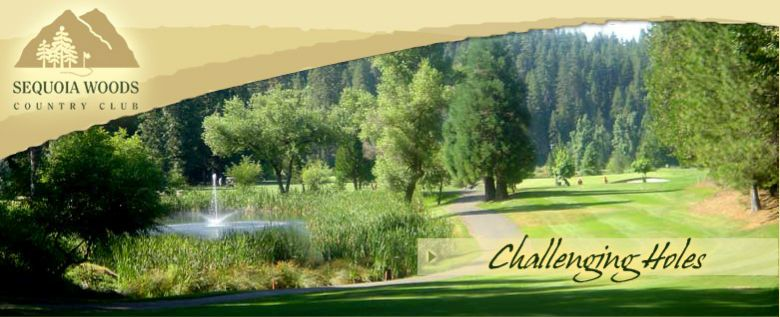 Sequoia Woods Country Club   Phone: 209-795-1000  Address: 1000 Cypress Point Dr, Arnold