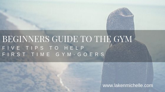 beginners Guide to the gym.png