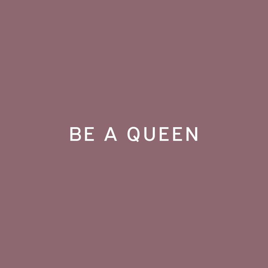 be-a-queen.jpg