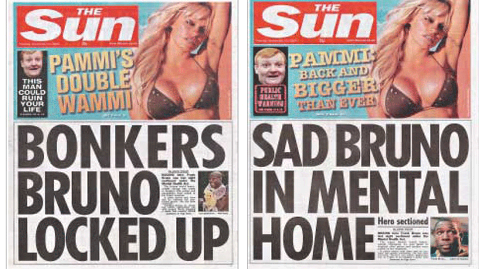 """Bruno Bashing:   The front page of the Sun on 23 September 2003. The cover on the left was the Sun's early edition. The later edition was altered due to complaints received over the insensitive headline. The image above is taken from Gary Nunn's piece in the Guardian in 2014, entitled """"Time to change the language we use about mental health."""" Click the image above to be linked to the story."""