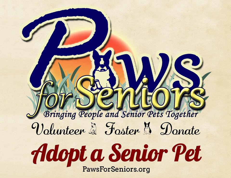 Paws for Seniors - Paws For Seniors believes that senior pets deserve a caring home in which to make their golden years, their best years. We bring people and senior pets together through rescue, foster, addressing medical needs and adoption.