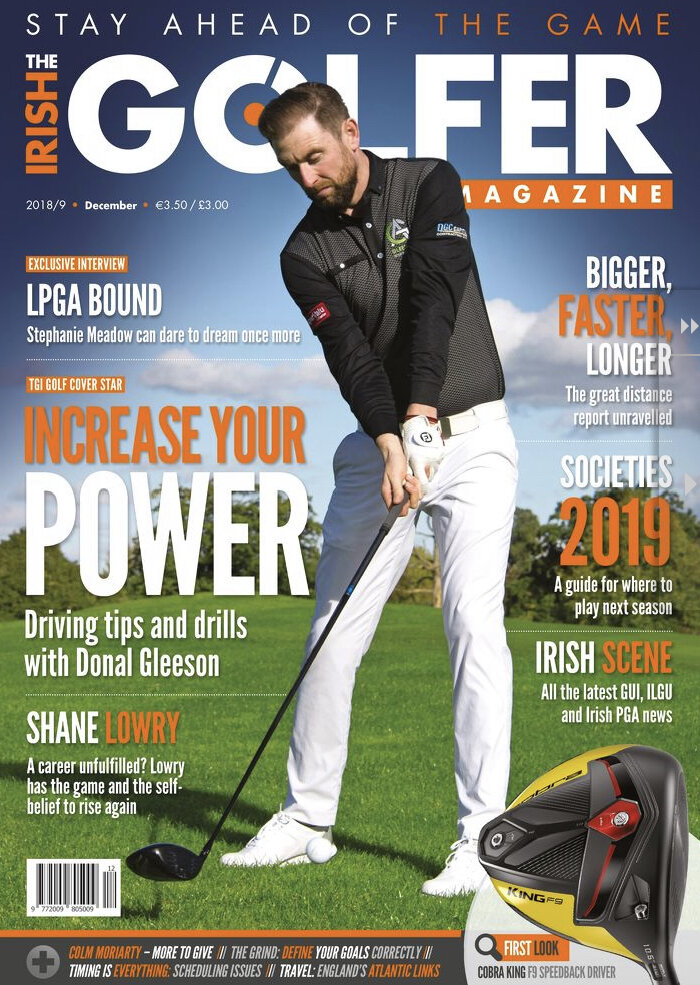 DONAL FEATURED ON THE COVER OF IRISH GOLFER MAGAZINE, DECEMBER 2018 - Read the article below.
