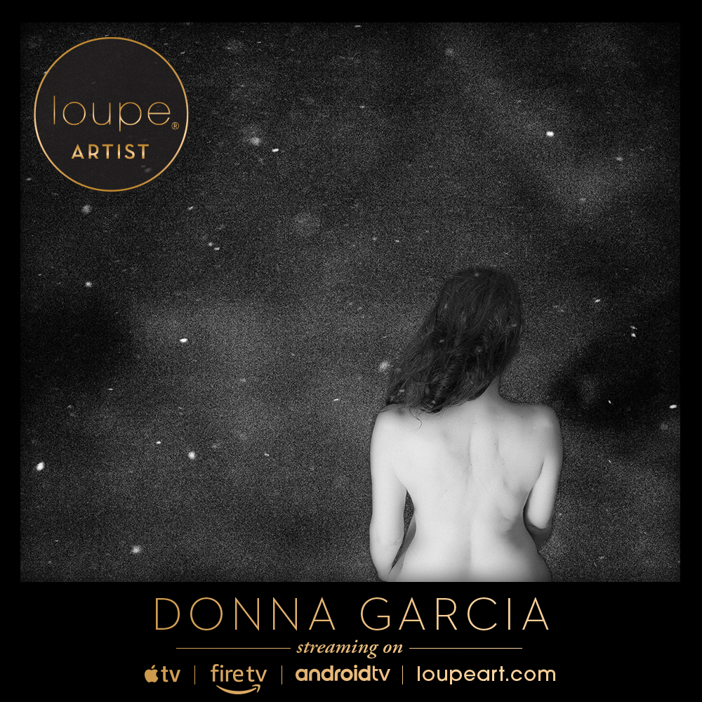 Donna Garcia on Loupe Art.