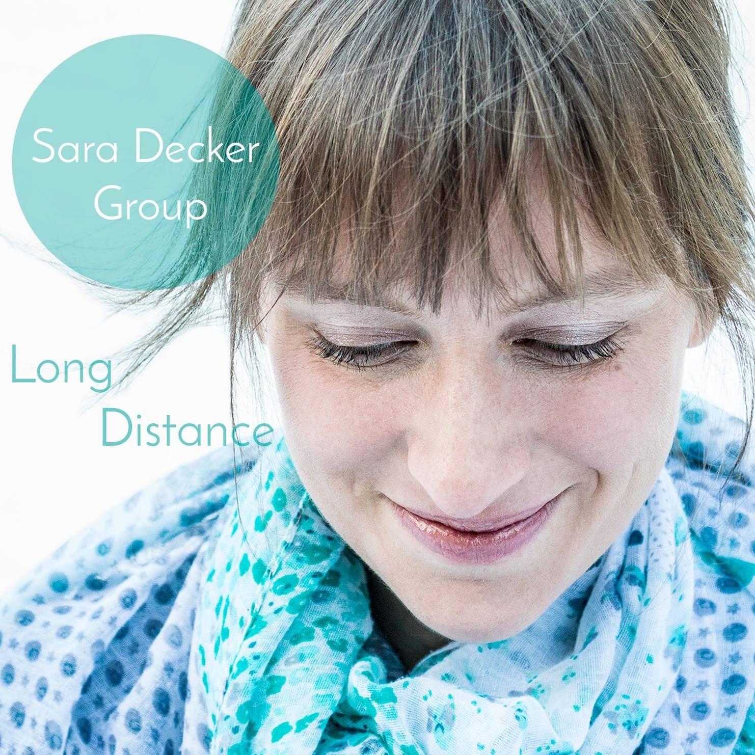 Long Distance-Sara Decker Group