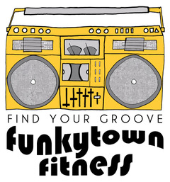 Funky Town Fitness - Find Your Groove- STA Marketplace - Live Local Buy Local