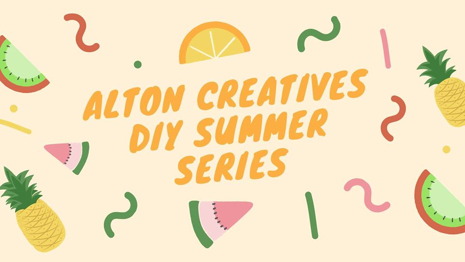 Alton Creatives - DIY Summer Series.jpg