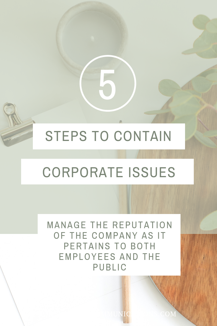 5 Steps to Contain a Corporate Issue