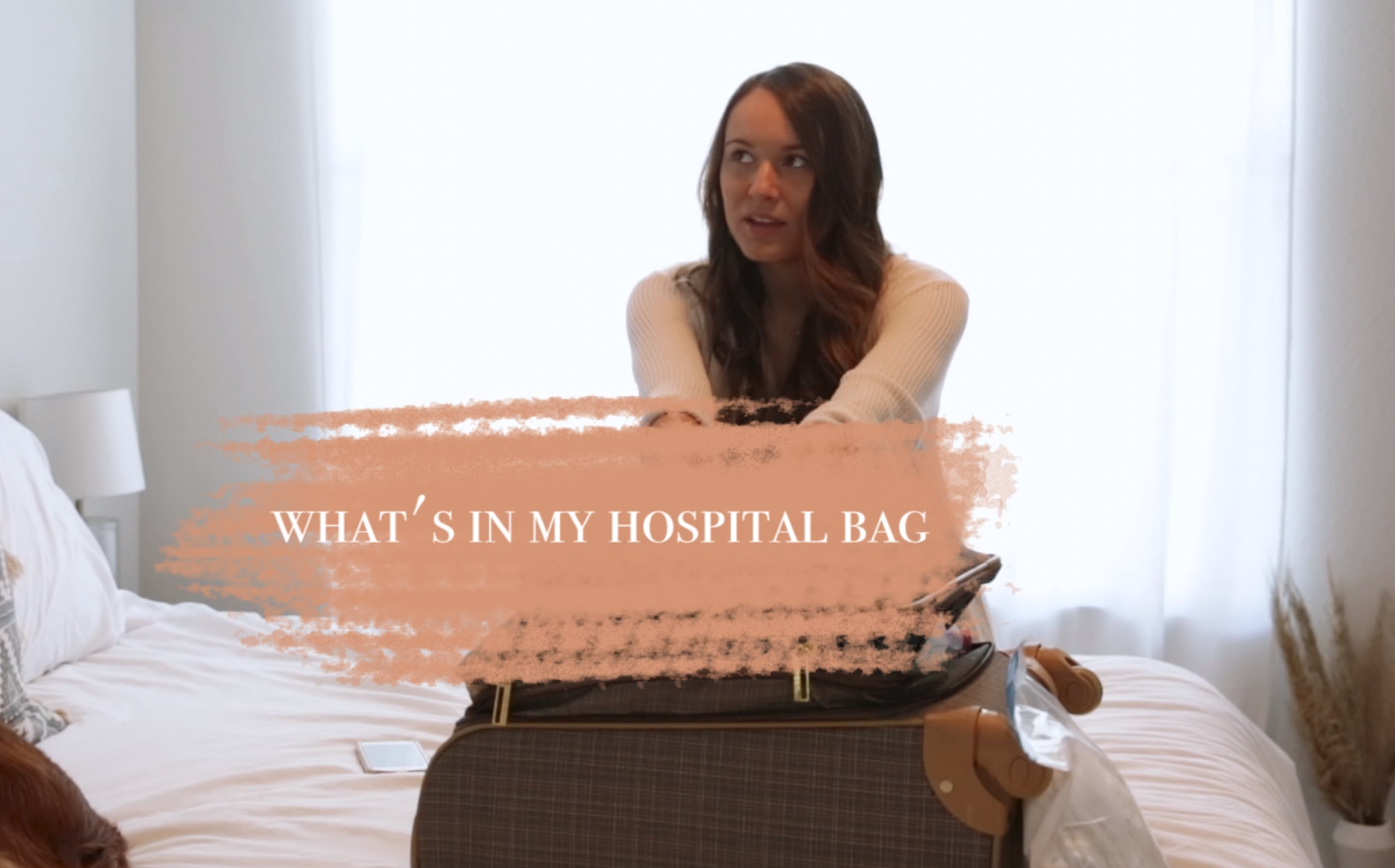 WHAT'S IN MY HOSPITAL BAG -