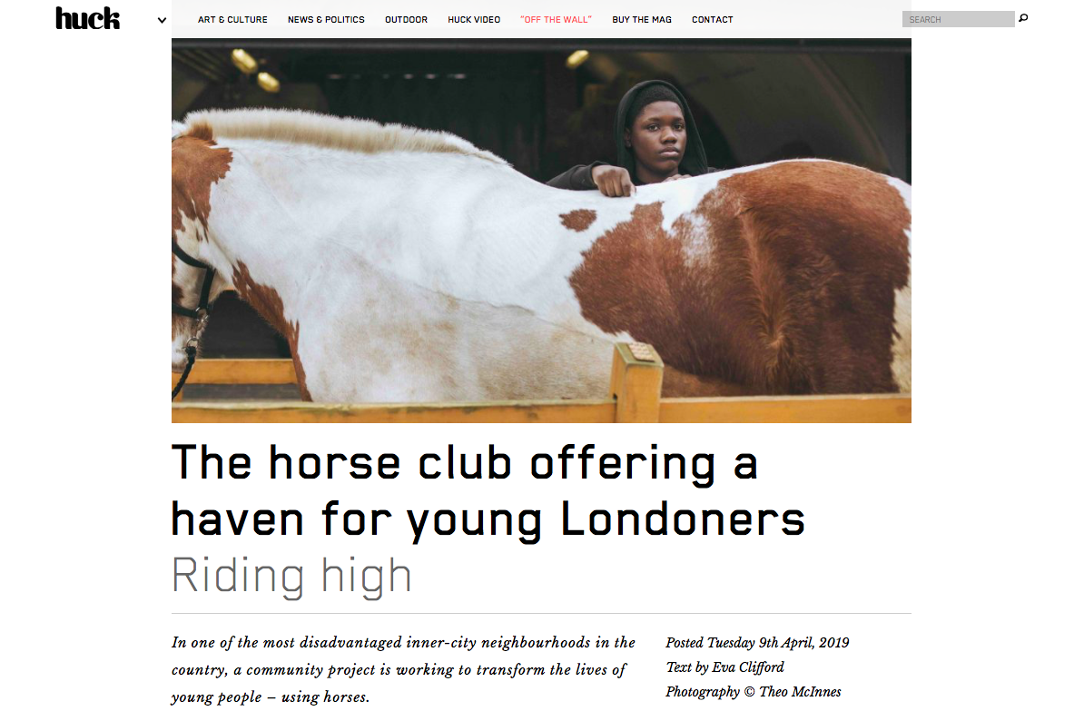 'The horse club offering a haven for young Londoners' ( Huck Magazine , Apr 2019)