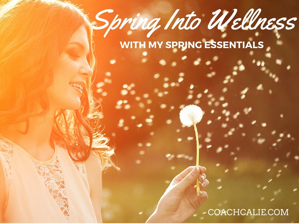Sprint into wellness with my spring essentials, Coach Calie Calabrese