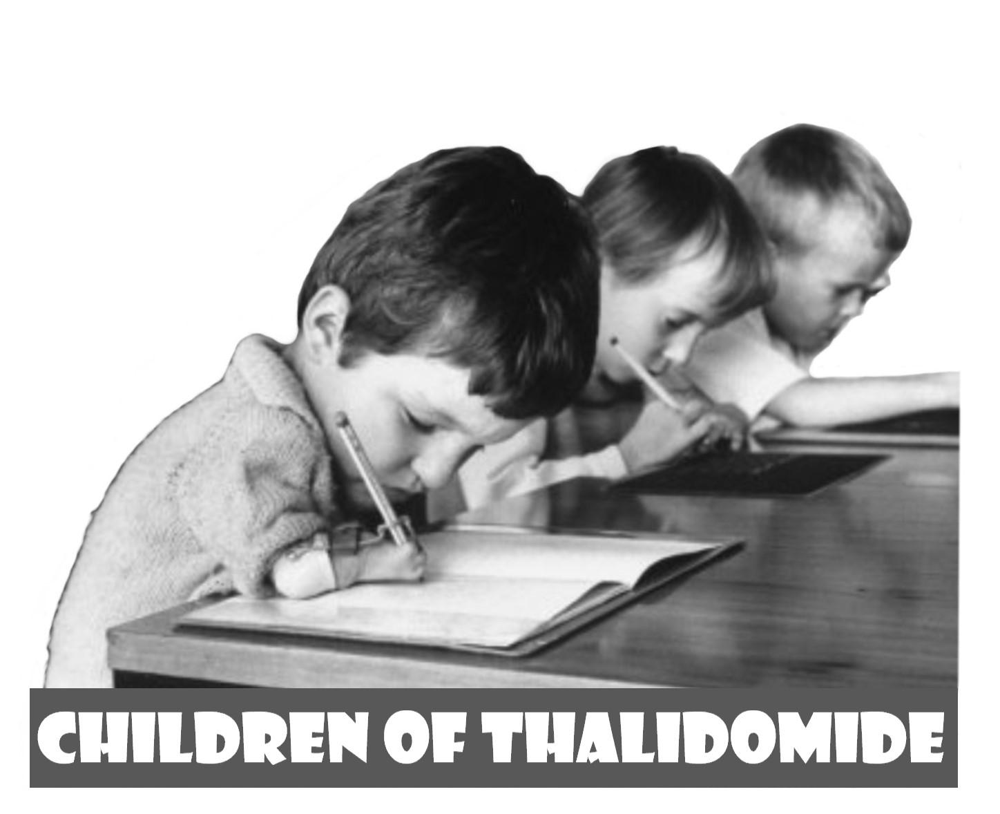 Part One of Three - The Children of Thalidomide Chronicles