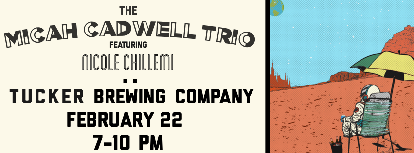 February 22 at Tucker Brewing Company - We're bringing to the band to one of the best new breweries in Atlanta. Tucker Brewing Company is a killer German-style brewery that is doing some amazing stuff. My trio will be joined by the incredible singer, Nicole Chillemi. Easy livin'…
