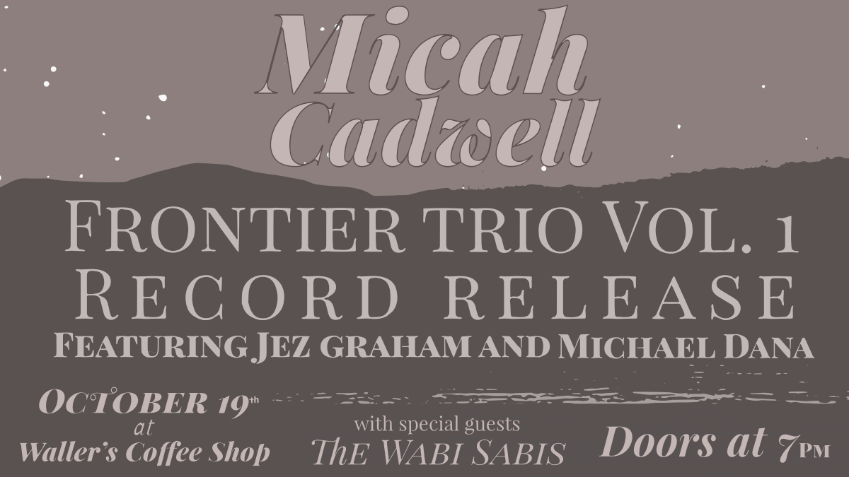 "Record release is finally here - Oct 19, 2019! - We will be celebrating the release of Frontier Trio Vol 1 on October 19 at Waller's Coffee in Decatur. We will be joined by the inimitable Wabi Sabis from Panama City. We will have the 12"" record for sale. We printed 100 and when they're gone they are gone for good. This is going to be a very special night. Please join us. Get your tickets here: TICKETS"