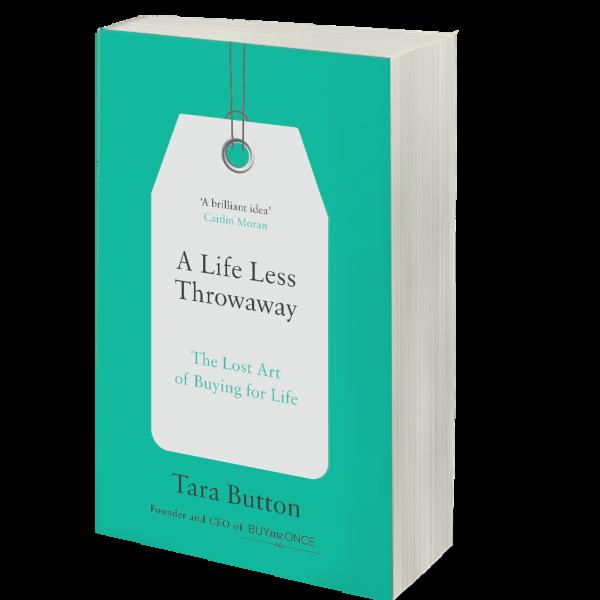 A Life Less Throwaway by Tara Button