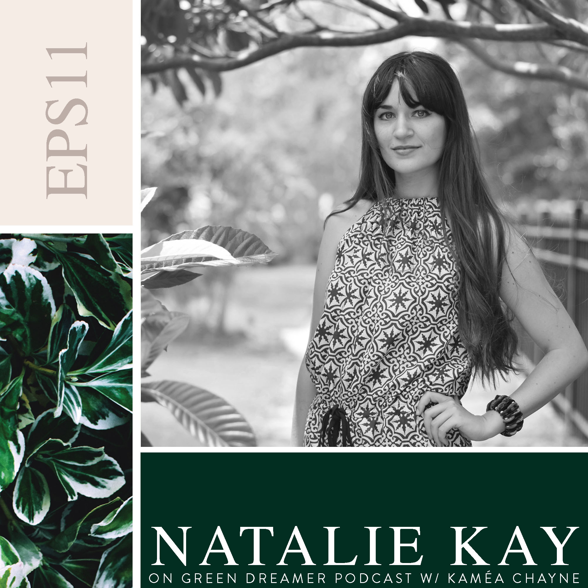 Natalie Kay on Sustainability via Green Dreamer Podcast with Kaméa Chayne