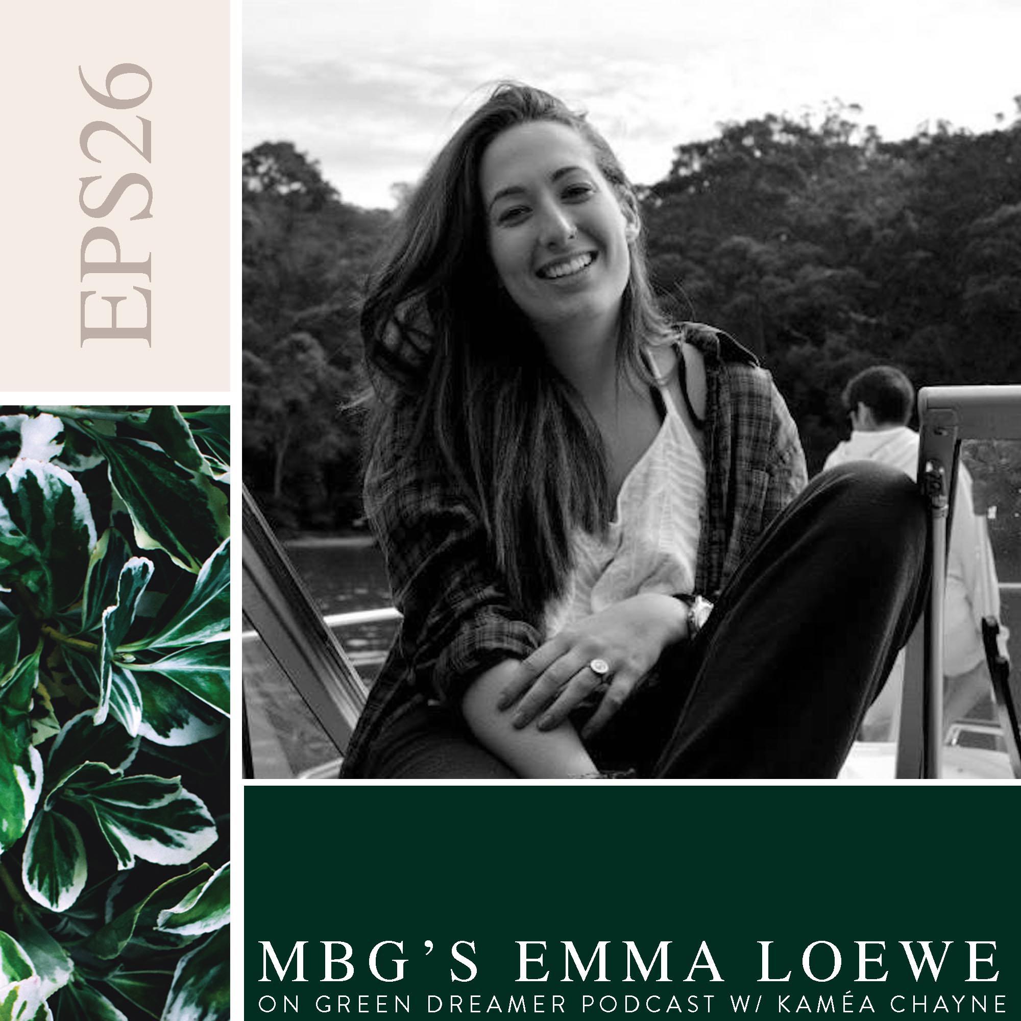 26) BW Emma-Loewe-mindbodygreen-talks-sustainability-on-Green-Dreamer-Podcast-with-Kaméa-Chayne.jpg