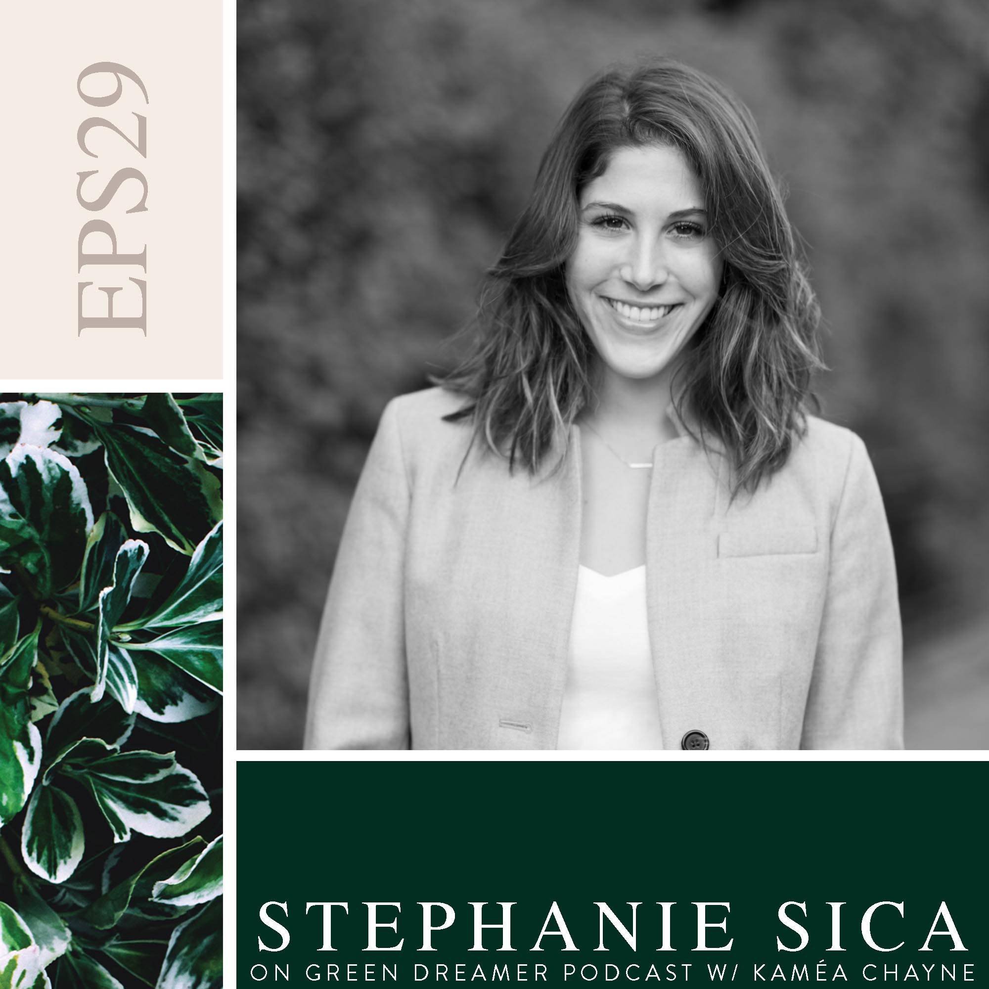 29) BW Stephanie-Sica-Orchard-and-Broome-talks-sustainability-on-Green-Dreamer-Podcast-with-Kaméa-Chayne.jpg