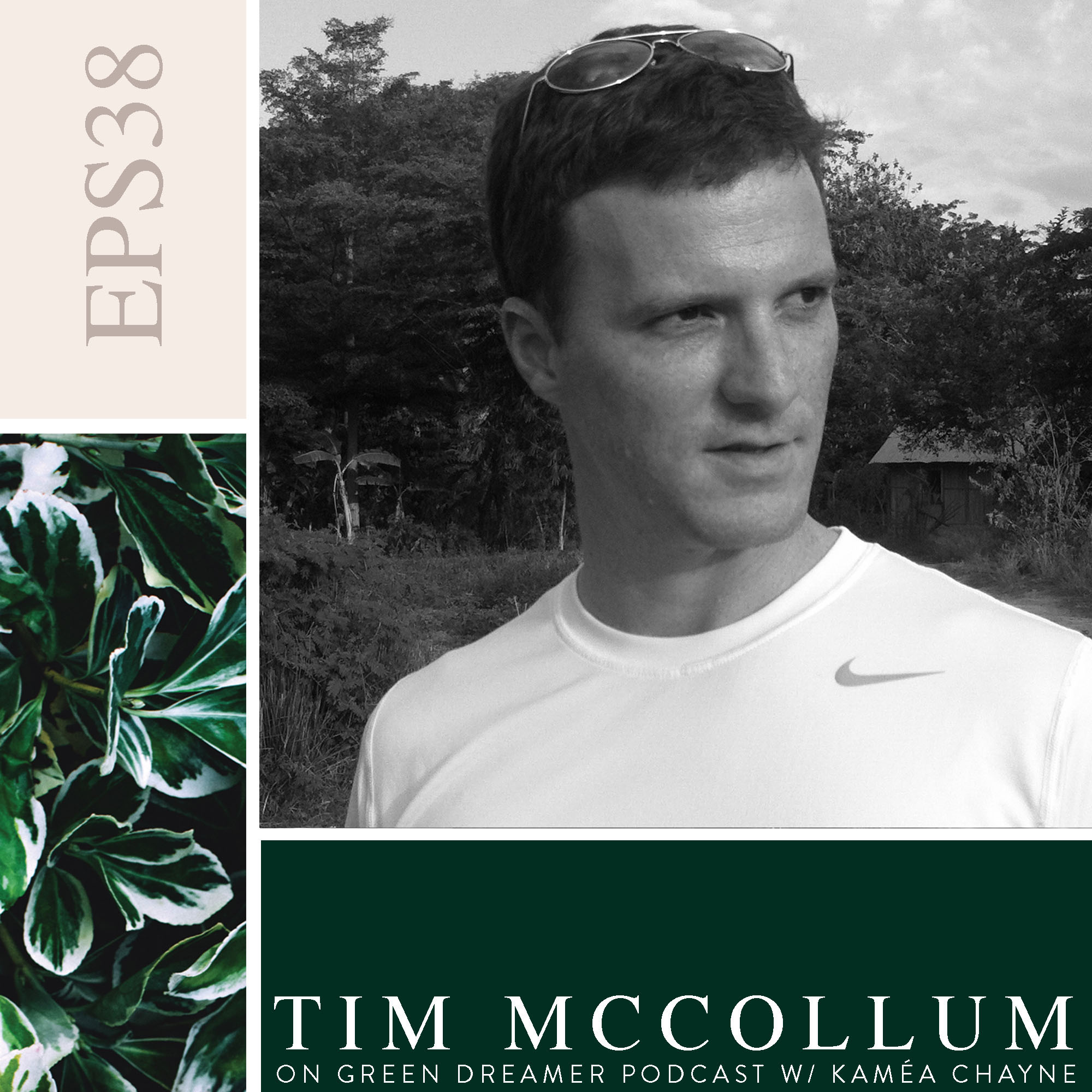 38) BW Tim-McCollum-Madécasse-talks-sustainability-on-Green-Dreamer-Podcast-with-Kaméa-Chayne.jpg