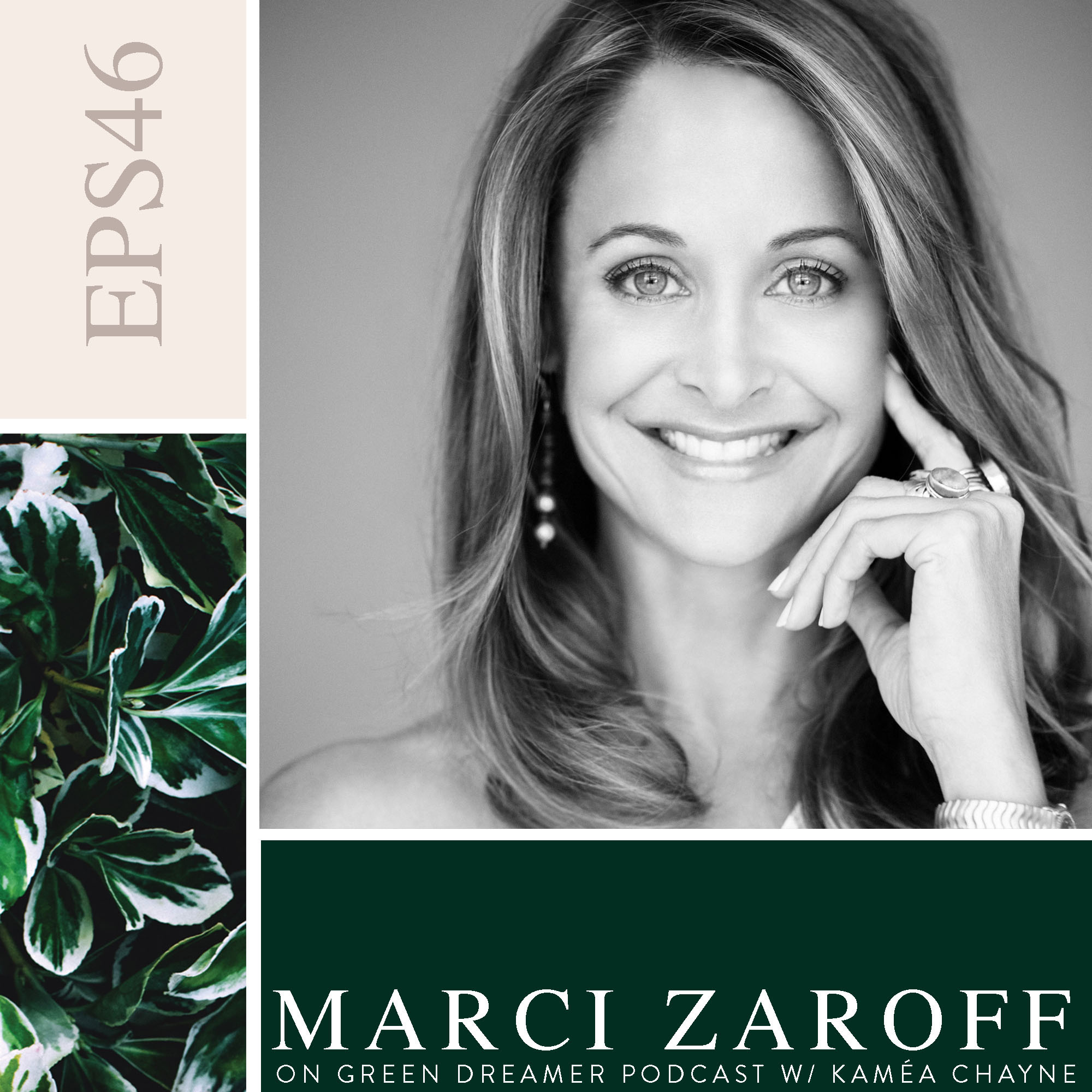 46) BW Marci-Zaroff-of-ECORenaissance-talks-sustainability-on-Green-Dreamer-Podcast-with-Kaméa-Chayne.jpg