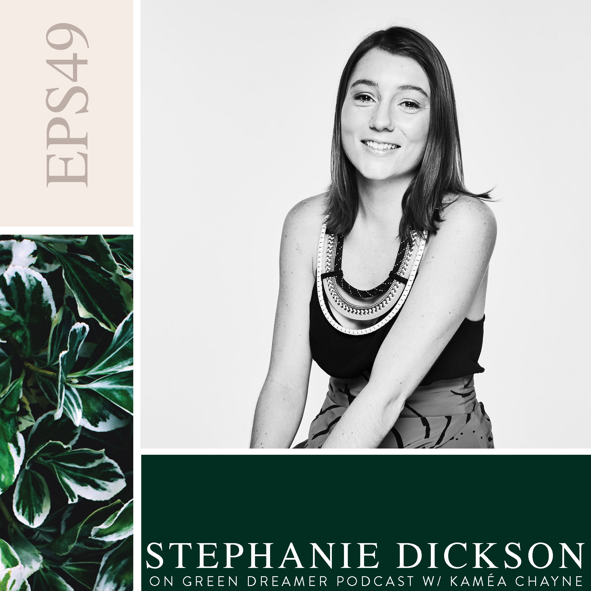 49) BW Stephanie-Dickson-of-Green-Is-The-New-Black-on-Green-Dreamer-Podcast-with-Kaméa-Chayne.jpg