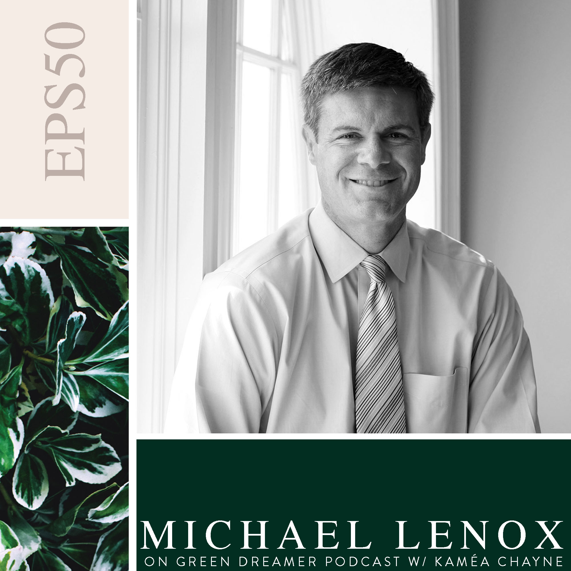 50) BW Michael-Lenox-of-Can-Business-Save-the-Earth-on-Green-Dreamer-Podcast-with-Kaméa-Chayne.jpg