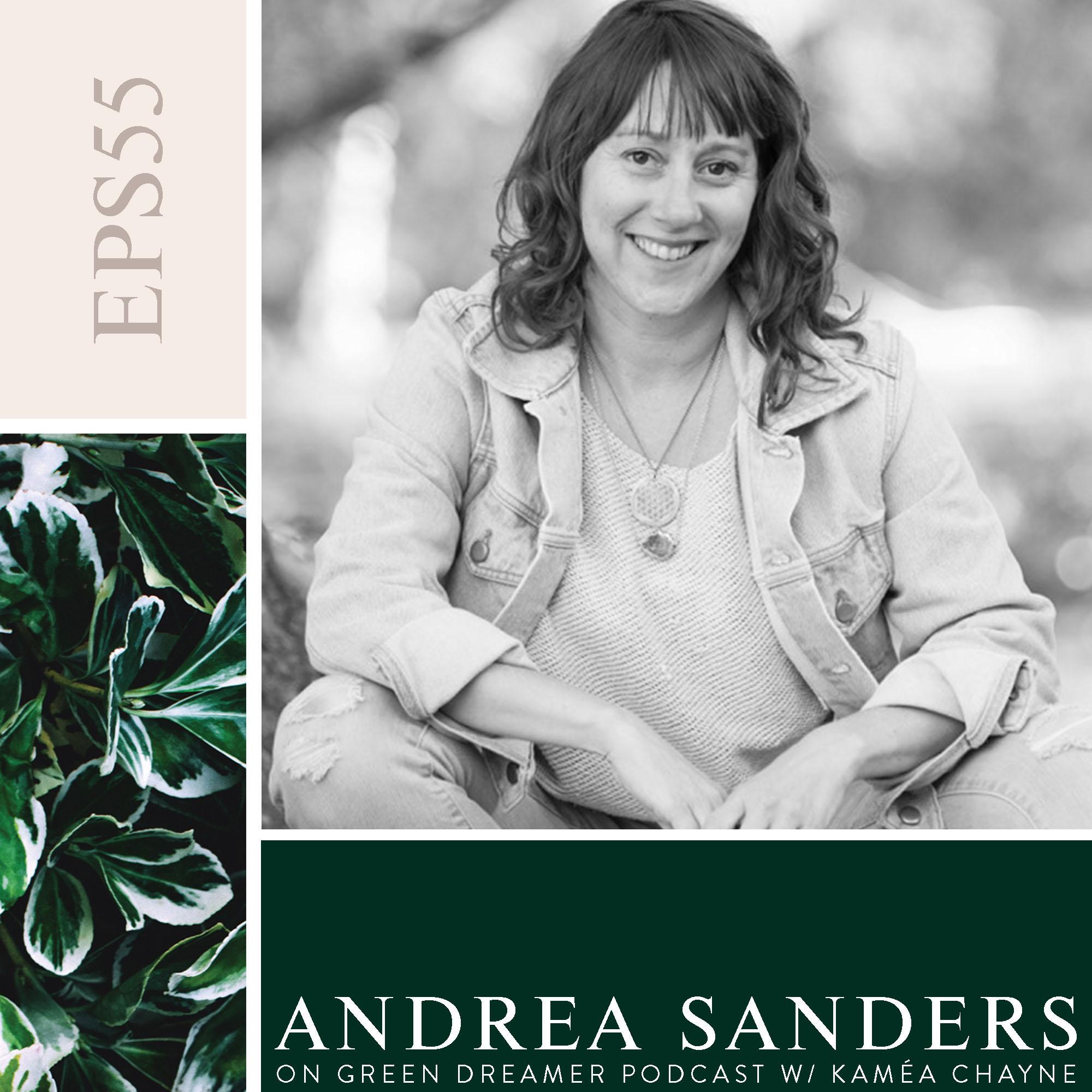 55) BW Andrea Sanders talks Sustainability with Green Dreamer Podcast's Kamea Chayne.jpg