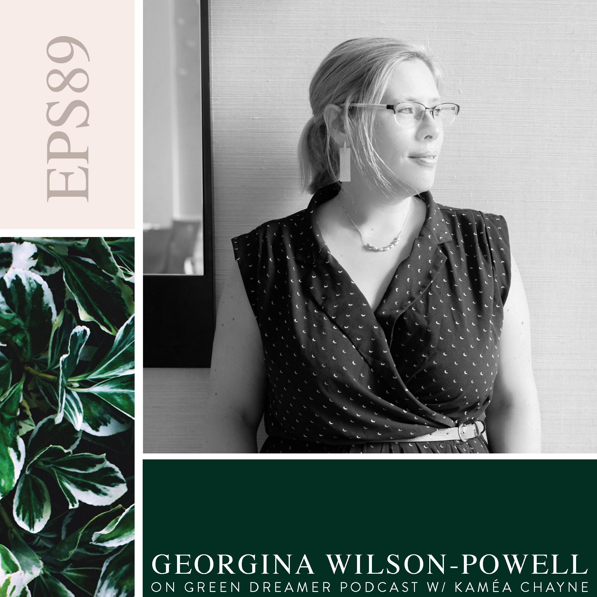 89) BW Georgine Wilson-Powell of Pebble Magazine talks Sustainability on Green Dreamer Podcast with Kamea Chayne (1).jpg