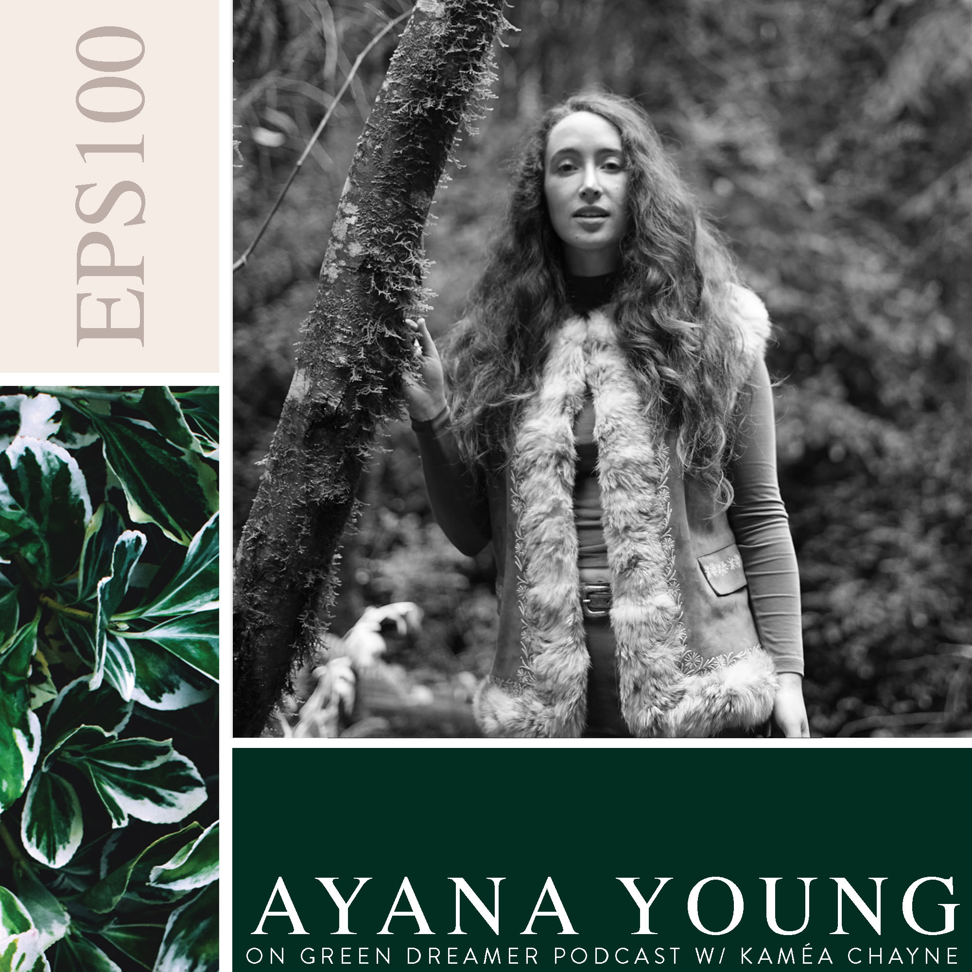 100) BW Ayana Young talks Sustainability on Green Dreamer Podcast with Kamea Chayne copy copy.jpg
