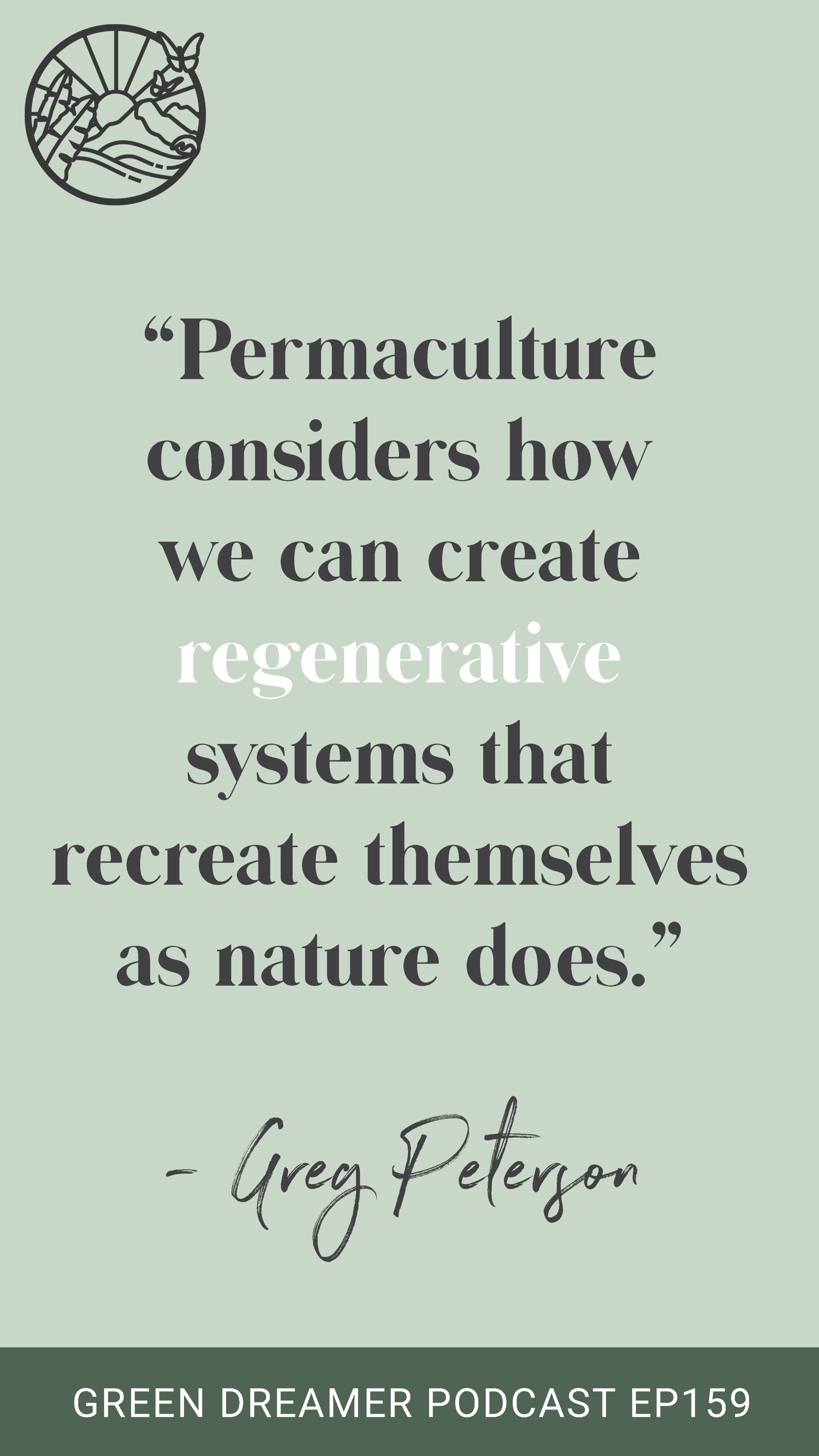 Regenerative Systems Quote - Green Dreamer Podcast