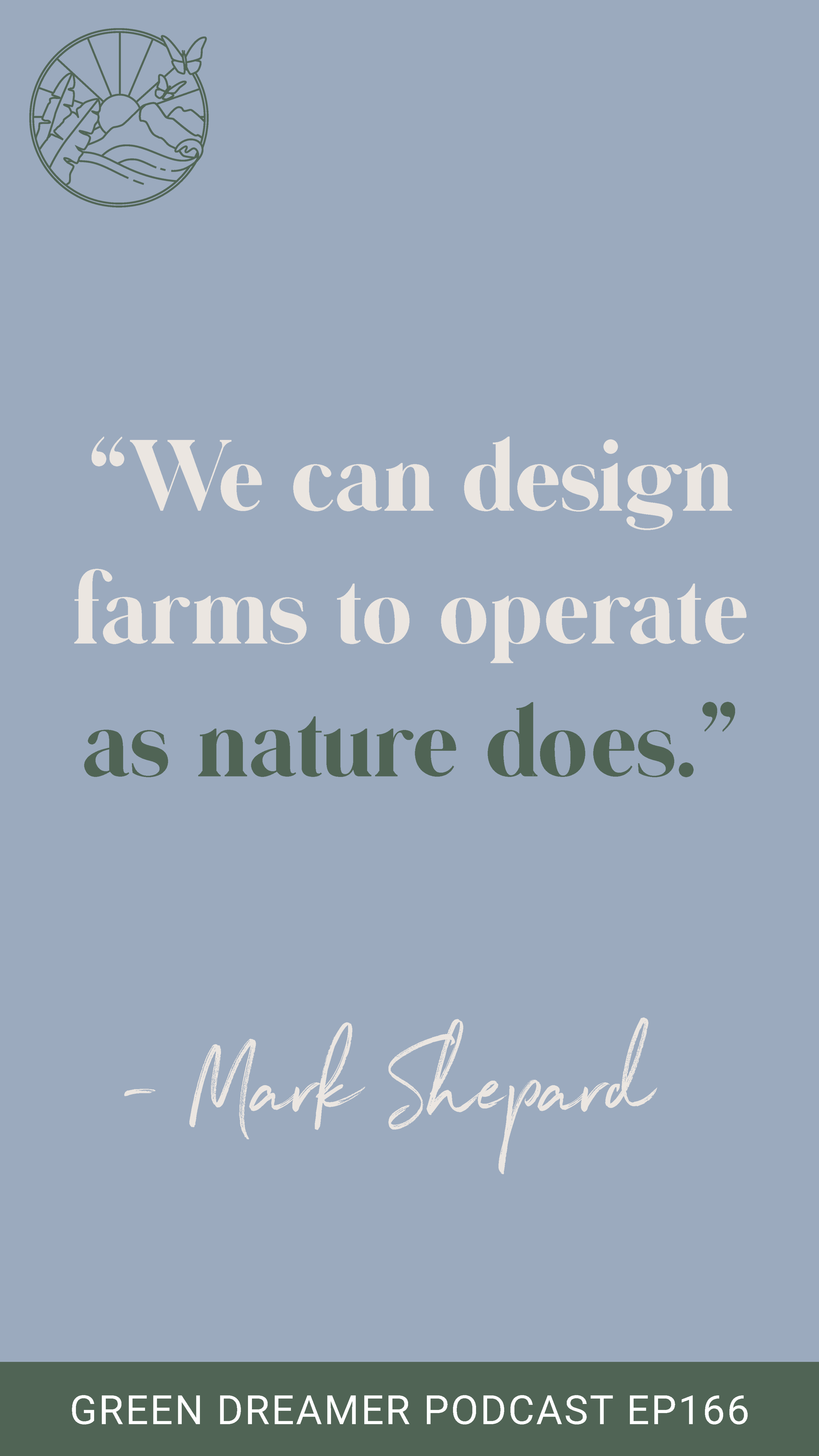Nature Quote - Green Dreamer Podcast