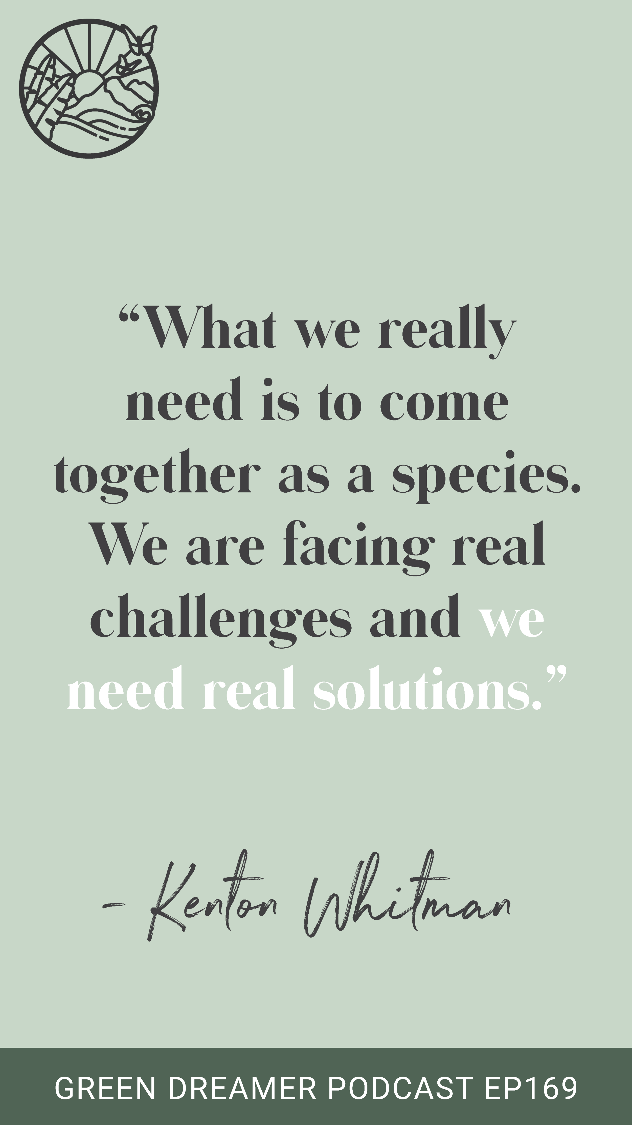 Environmentalism Quote - Green Dreamer Podcast