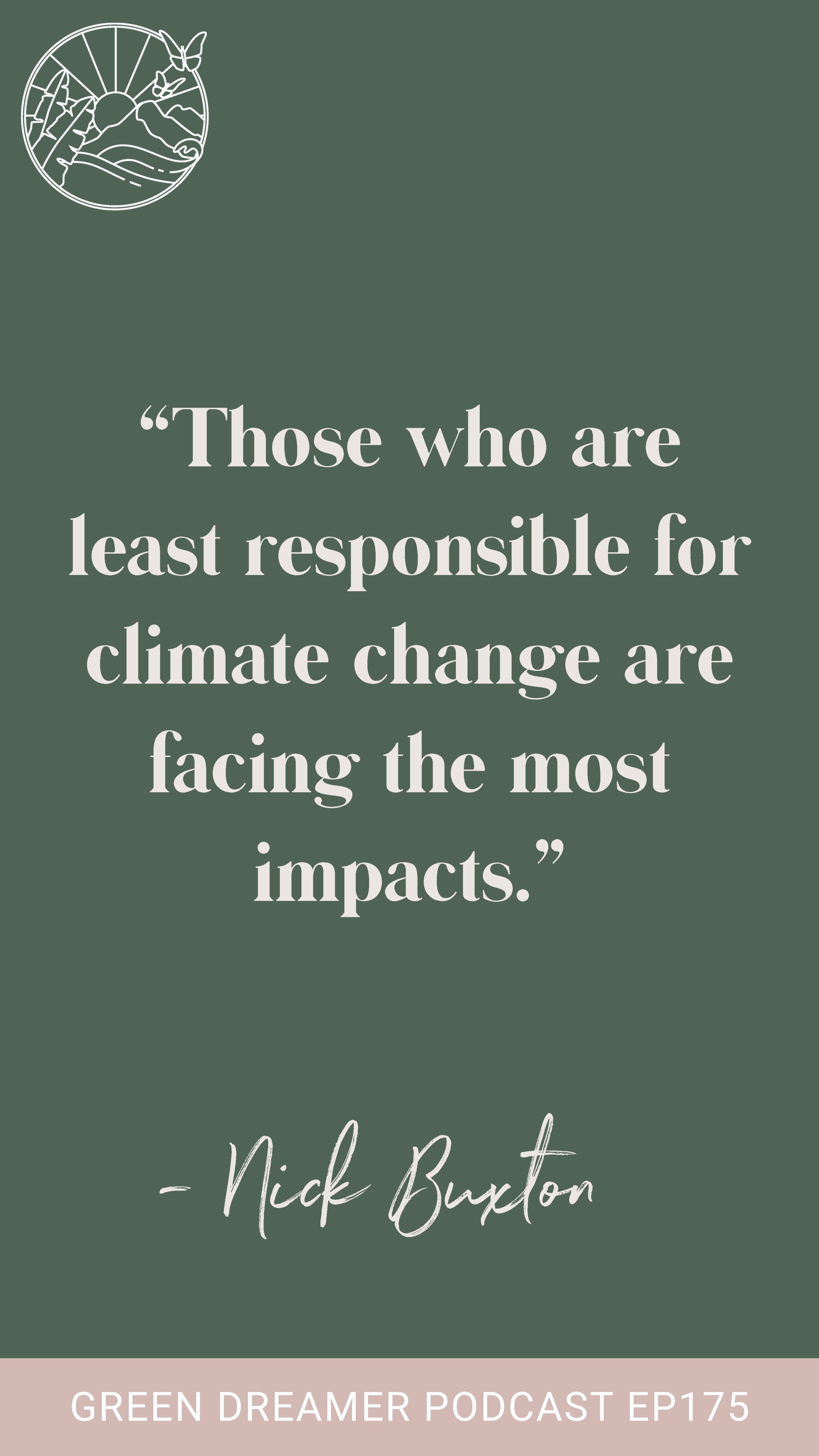 Climate Change Quote - Green Dreamer Podcast