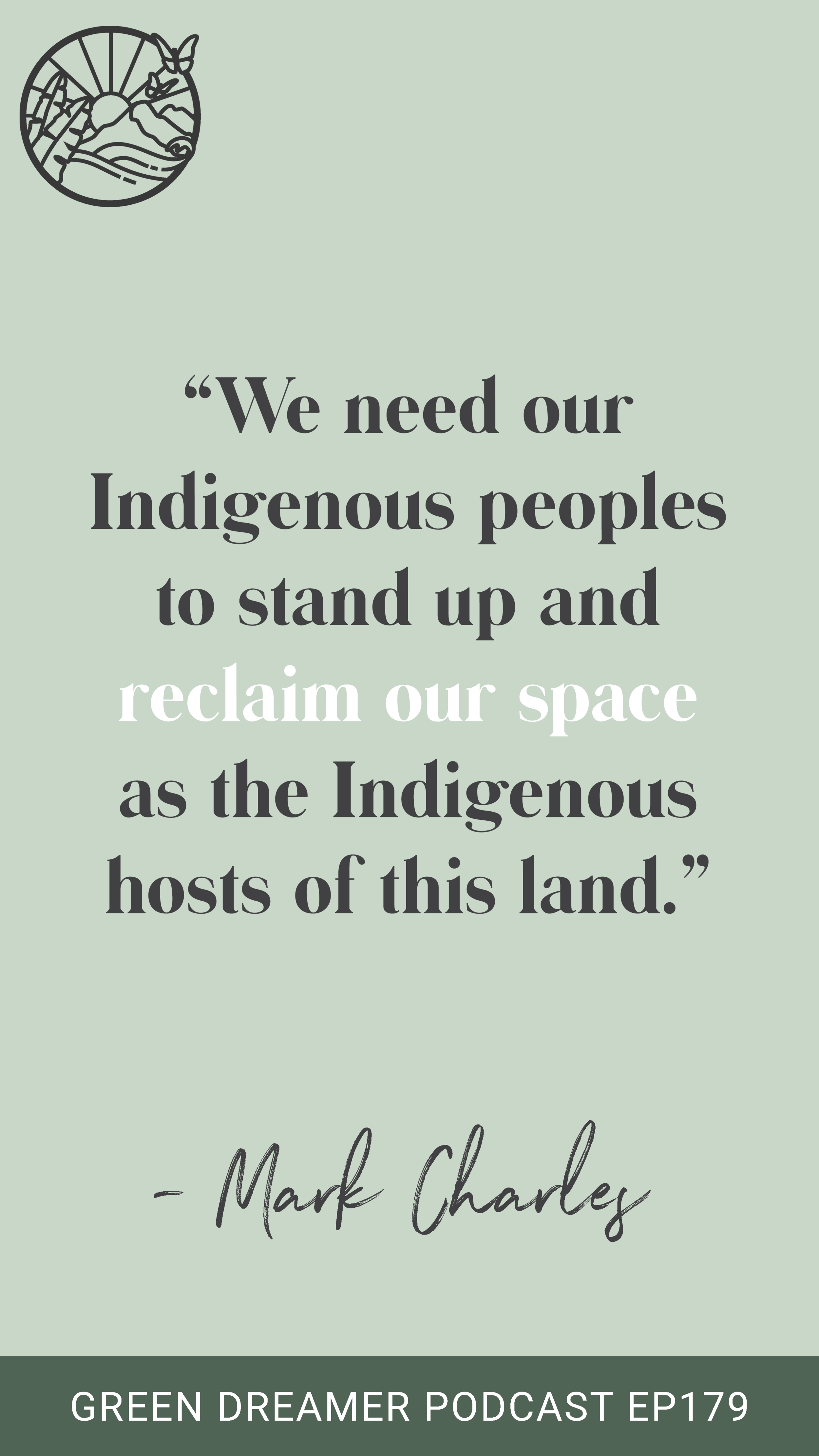 Indigenous Rights Quote - Green Dreamer Podcast