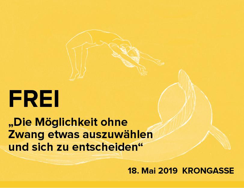 FREI Fest - 18. Mai 2019Straßenfest Krongasse 20