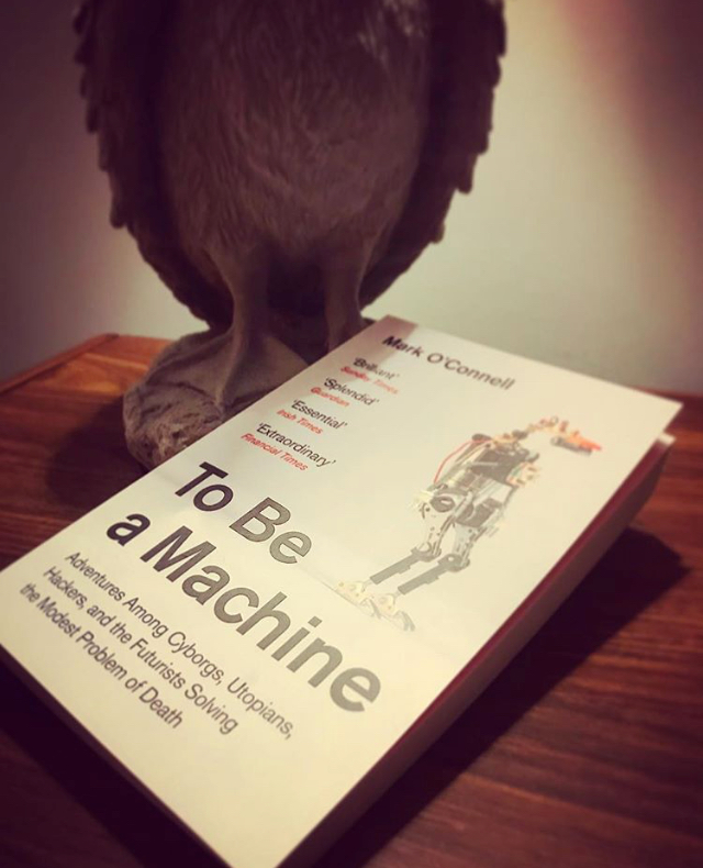 TO BE A MACHINE: MARK O'CONNELL