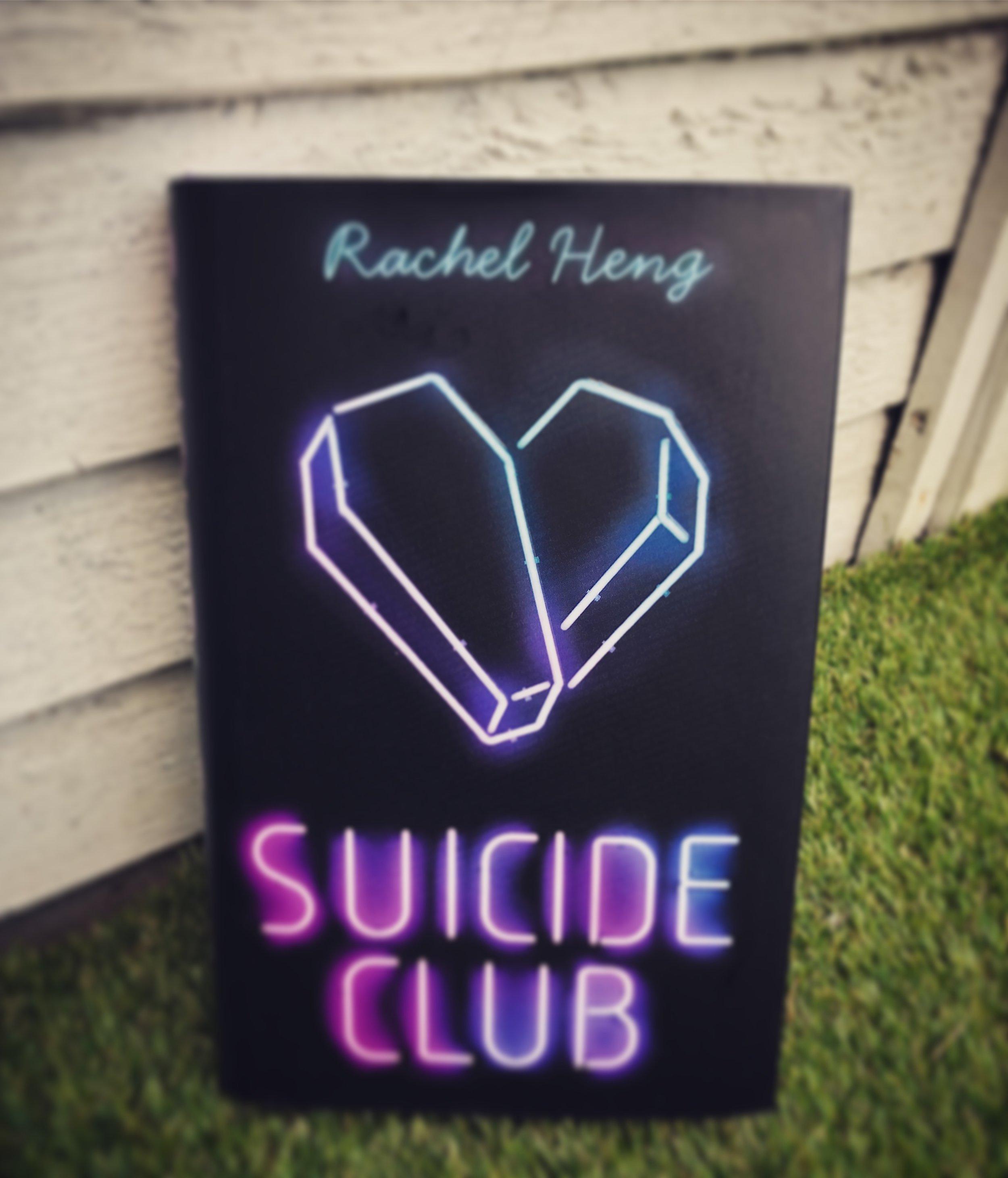 SUICIDE CLUB: RACHEL HENG