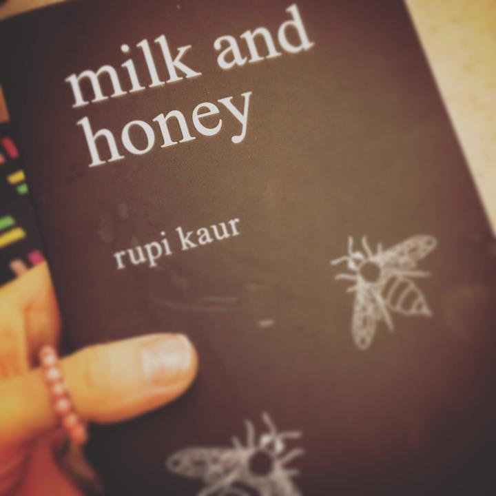 MILK AND HONEY: RUPI KAUR