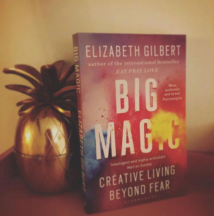 BIG MAGIC: ELIZABETH GILBERT