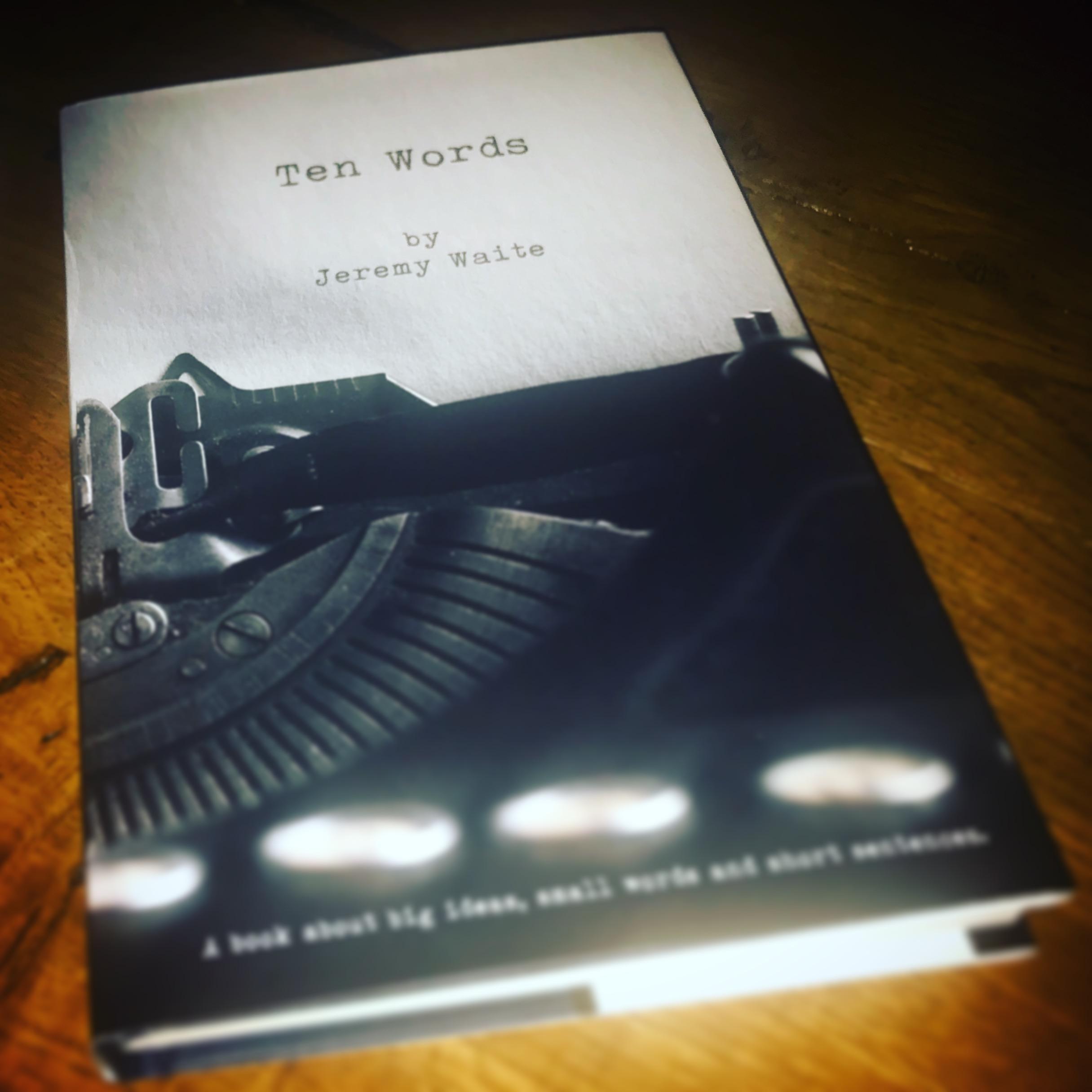 TEN WORDS: JEREMY WAITE