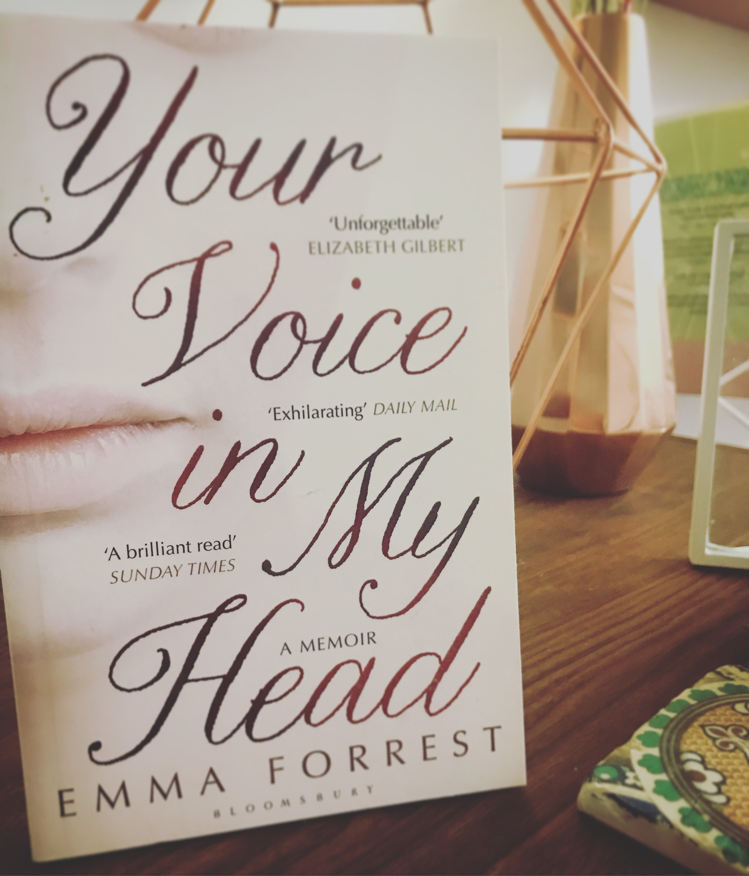 YOUR VOICE IN MY HEAD: EMMA FORREST
