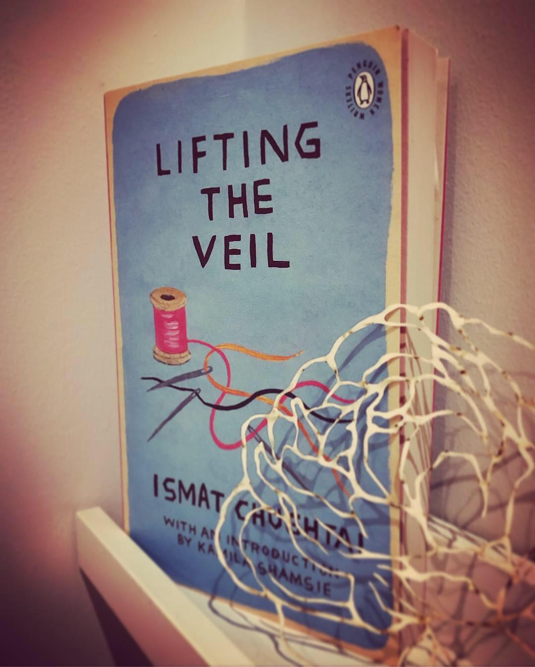 LIFTING THE VEIL: ISMAT CHUGHTAI