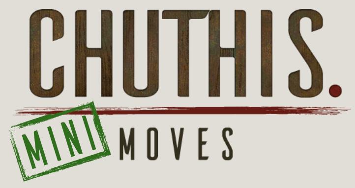 chuthis. mini Moves
