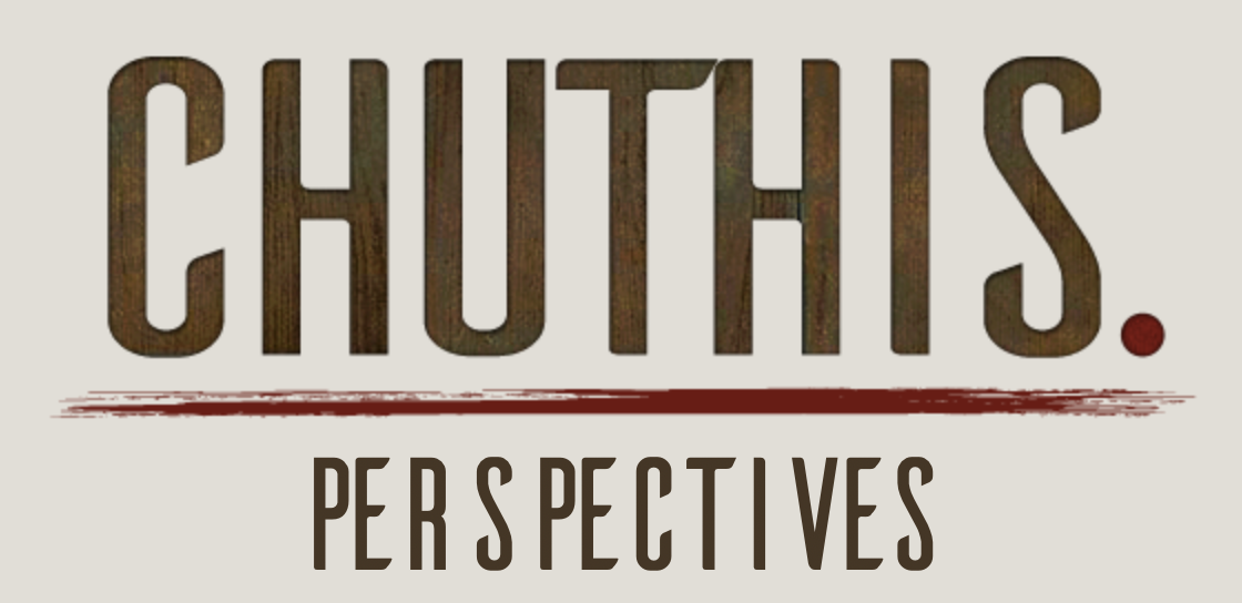 chuthis. Perspectives