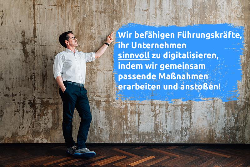 Wir befähigen Führungskräfte für die Digitalisierung