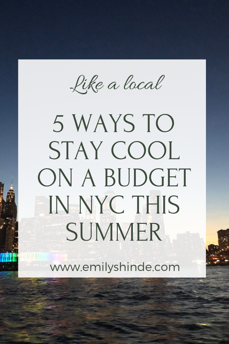 5 ways to stay cool on a budget in nyc this summer