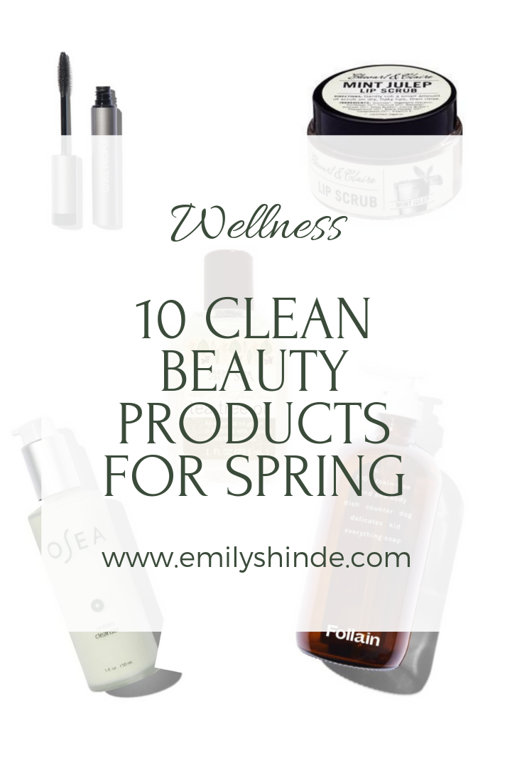 10 clean beauty essentials for spring