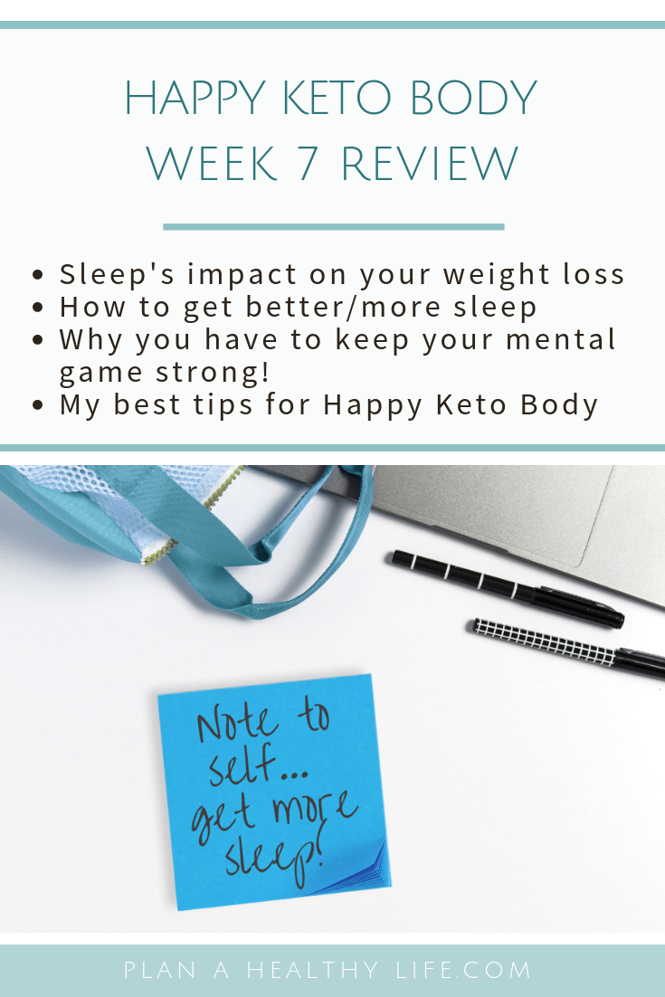 Happy Keto Body Review Week 7 - the importance of stress and sleep.