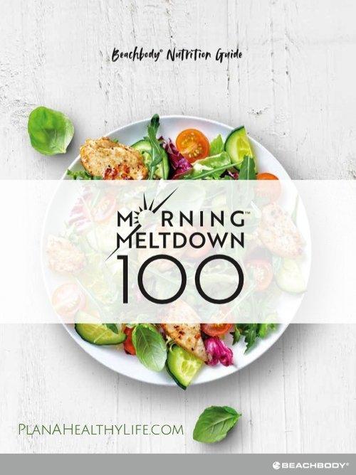 Morning Meltdown 100 Meal Plan