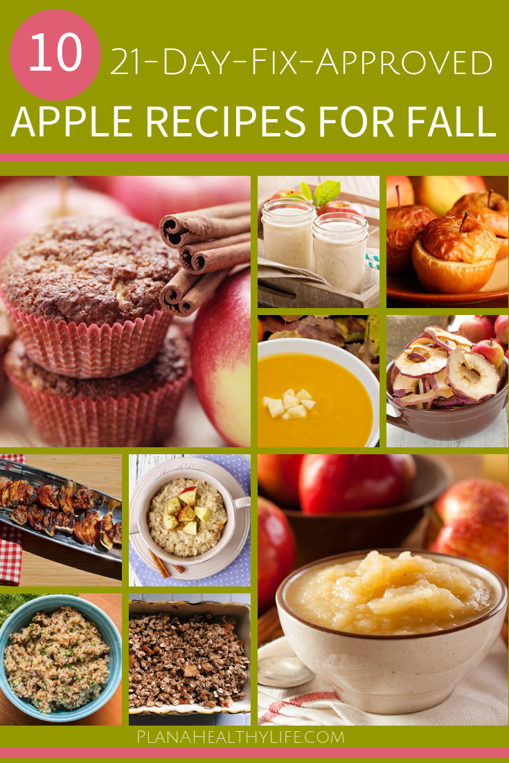 10 21 Day Fix Approved Apple Recipes, perfect for fall. Plan a Healthy Life