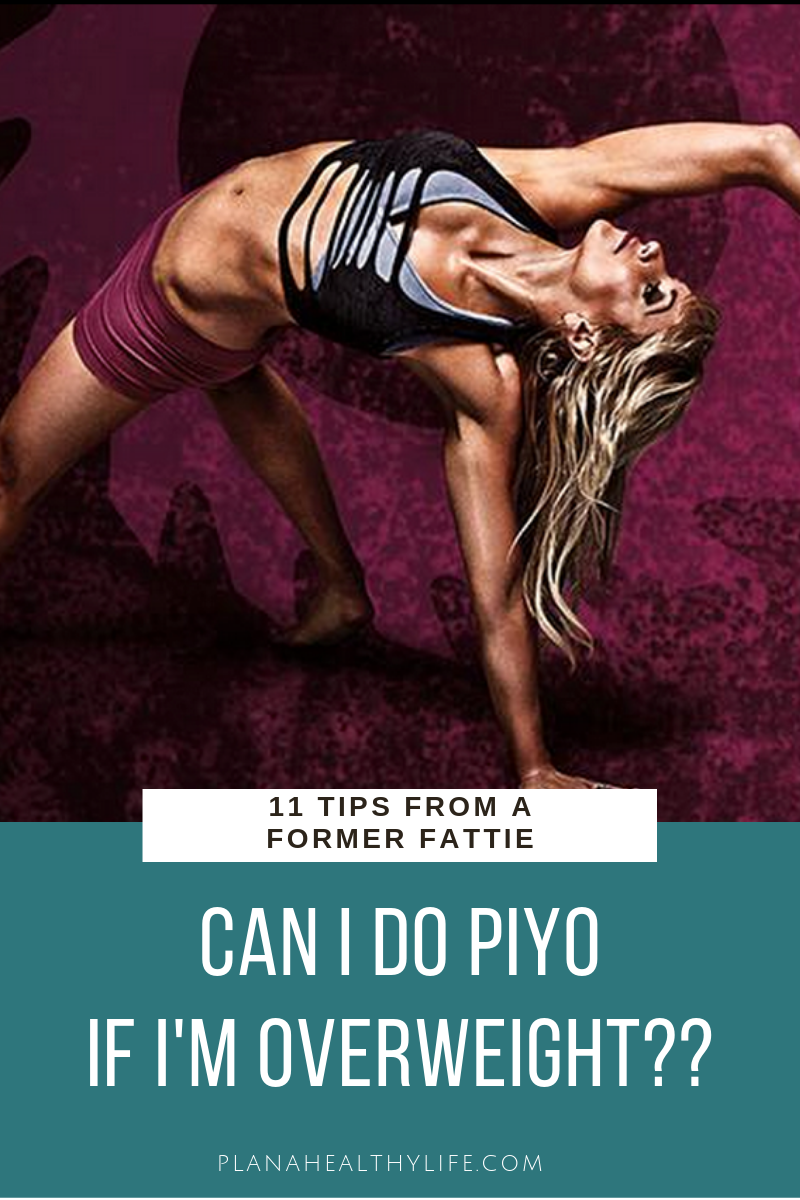 Can I do Beachbody's PiYo workout if I'm overweight? The answer is YES, and learn 11 success tips from a former fattie | PLAN A HEALTHY LIFE.